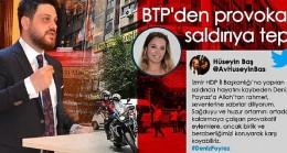 Btp liderinden hdp izmir il başkanlığı saldırısına tepki