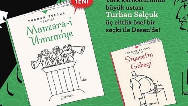 "Turhan Selçuk'tan ""manzara-i umumiye""ye ayna tutan karikatürler…"