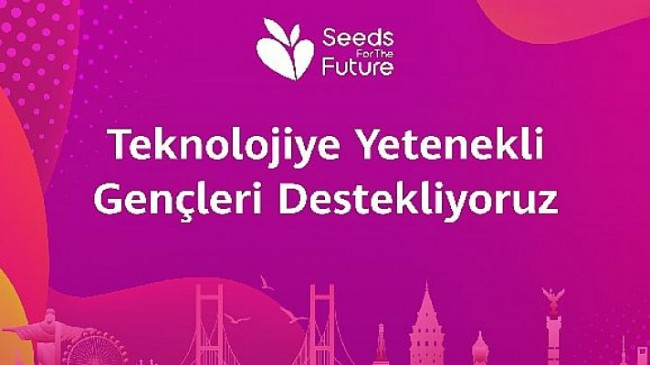 Huawei Türkiye'nin BT alanındaki genç yeteneklere yönelik   sosyal sorumluluk program başlıyor
