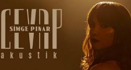"""Simge Pınar, Yeni Şarkısını Paylaştı: """"Cevap (Akustik)"""""""