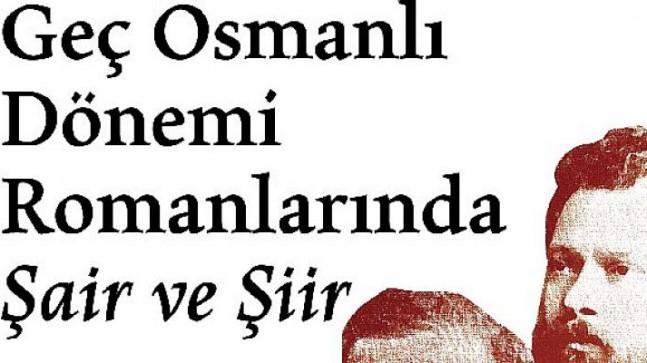 Tanzimat'tan Cumhuriyet'e Türk romanında şair ve şiir