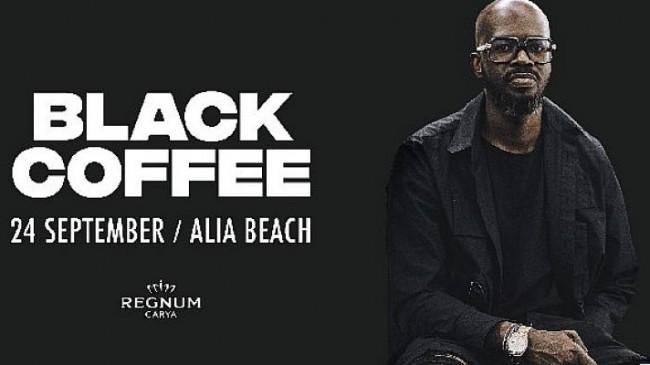 Alia Beach açılışında ünlü DJ Black Coffee Antalya'yı sallayacak