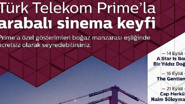 Türk Telekom Prime'la 'Arabalı Sinema Geceleri' başlıyor