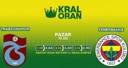Trabzonspor-Fenerbahçe derbisinin Kral Oranlar'ı iddaa'da